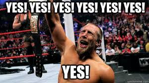 Yes Yes Yes Meme - yes yes yes yes yes yes yes over enthusiastic daniel