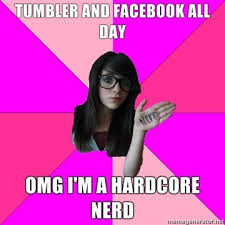 Idiot Nerd Girl Meme - idiot nerd girl meme