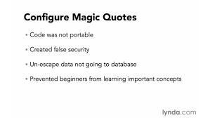 configuring magic quotes