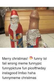 Merry Christmas Funny Meme - 0915 210 anl merry christmas funny lol fail wrong meme funnypic