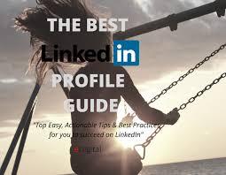 linkedin summary best practices best linkedin profile tips for marketers edigital digital