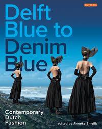 Denim Blue delft blue to denim blue contemporary dutch fashion