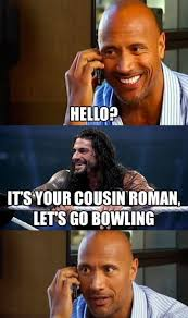 Funny Cousin Memes - the 25 best roman reigns memes of all time