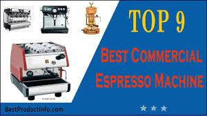 commercial espresso maker best commercial espresso machine top 9 best commercial coffee