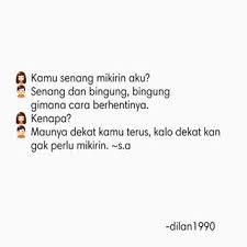 Quotes Dilan Dilanku Instagram Tagged In Deskgram