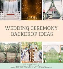 wedding backdrop uk wedding ceremony backdrop ideas by theweddingomd 1 jpg