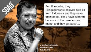 Indonesian Meme - reaction to indonesia vp jusuf kalla blasting singaporeans for