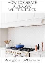 best white paint for kitchen cabinets 2020 australia how to create a classic white kitchen your home