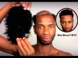men hair weave pictures why do black men care about black women s hair so much youtube