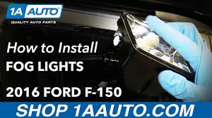 2013 ford f150 fog light replacement how to install replace fog light assembly and bulbs 2016 ford f 150