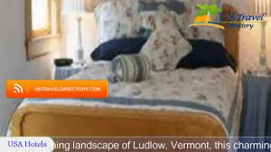 andrie rose inn ludlow hotels vermont youtube