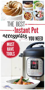 best instant pot accessories you need recipes to nourish
