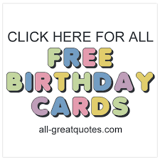 free bday cards free cards categories for individual family members friends