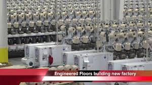 Engineered Floors Dalton Ga Engineered Floors Building Another New Plant In Northwest Georgia