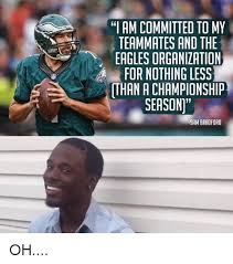 Sam Bradford Memes - i am committed to my teammates and the eagles organization for