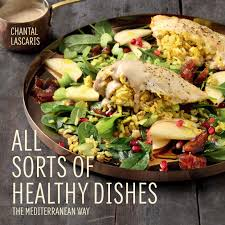 cuisine chantal e all sorts of healthy dishes the mediterranean way by lascaris