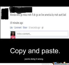 Meme Copy And Paste - copy and paste fail by untouchablebjon123 meme center