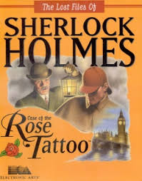 the lost files of sherlock holmes the case of the rose tattoo