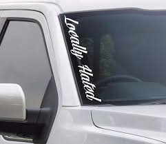locally hated windshield decal sticker script jdm race drift honda