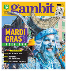 gambit new orleans february 21 2017 by gambit new orleans issuu