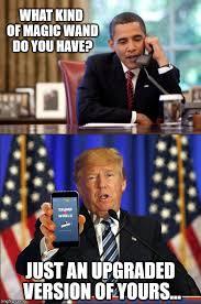 Obama Phone Meme - trumps magic wand imgflip