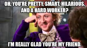 Funny Willy Wonka Memes - willy wonka meme funny or media quotes pinterest willy