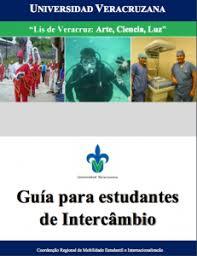 guia de la universidad veracruzana 2017 folletos coordinación regional de internacionalización y movilidad