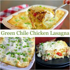 thanksgiving lasagna recipe green chile chicken lasagna recipe baked lasagna chicken