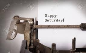 imagenes de feliz sabado vintage vintage máquina de escribir close up feliz sábado el concepto de