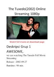 the tuxedo 2002 online streaming 1080p best movies action comedy