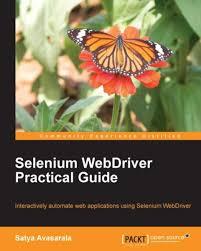 selenium webdriver practical guide ebook by satya avasarala