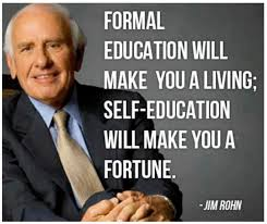 inspirational quotes for success education great quote from jim rohn people i admire pinterest jim rohn