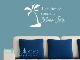 beach wall decor this house runs on island time wall decal zoom