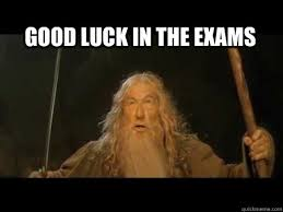 Good Luck On Finals Meme - 43 best good luck wishes for exams picture