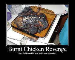 Cooking Meme - chicken meme burnt chicken revenge prter griffin shouldn t have