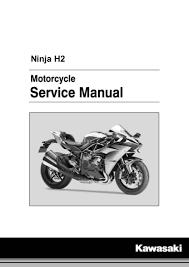 kawasaki ninja h2 zx1000nf u002715 service manual