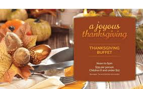 thanksgiving dinner buffet thursday nov 23 2017 the