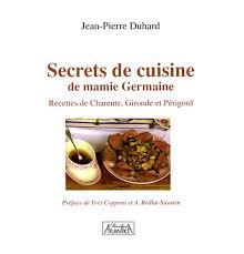 secrets de cuisine secrets de cuisine de mamie germaine recettes de charente gironde
