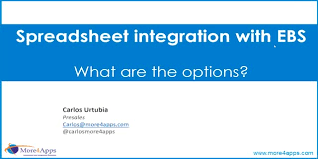 Spreadsheet Integration Integration With Oracle Ebs What Are The Options
