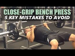 Key Bench Close Grip Bench Press Form 5 Key Mistakes To Avoid Youtube