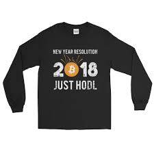 new years t shirts new years just hodl bitcoin sleeve t shirt crypto grammic