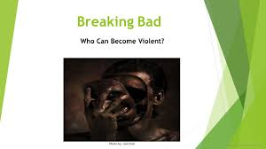 Breaking Bad Theme Predicting And Preventing Violence In Children And Adults Adelphi