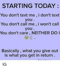 Memes In Text - 25 best memes about dont text me dont text me memes