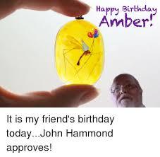 Amber Ls Meme - 25 best memes about happy birthday amber happy birthday