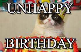 Grumpy Cat Birthday Memes - unhappy grumpy cat birthday meme on memegen