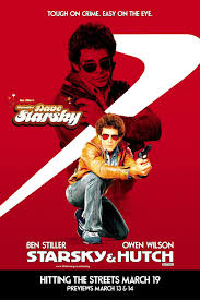 Ben Stiller Starsky And Hutch Do It Starsky And Hutch 2004 Movie Posters Joblo Posters