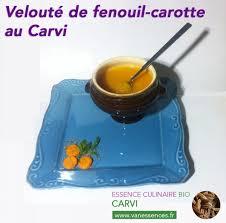 carvi cuisine velouté de fenouil carotte à l esssence culinaire bio de carvi