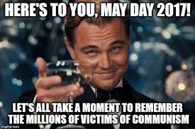 May Day Meme - leonardo dicaprio cheers meme imgflip