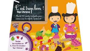 recette de cuisine pour les enfants notre sélection de livres culinaires pour le mois de juin