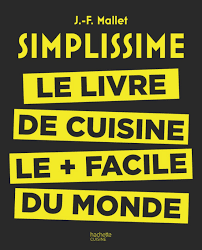 bon livre de cuisine avec simplissime le livre de cuisine le facile du monde fini
